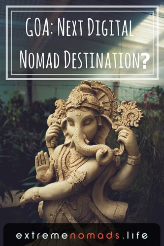 Goa Next Digital Nomad Destination!