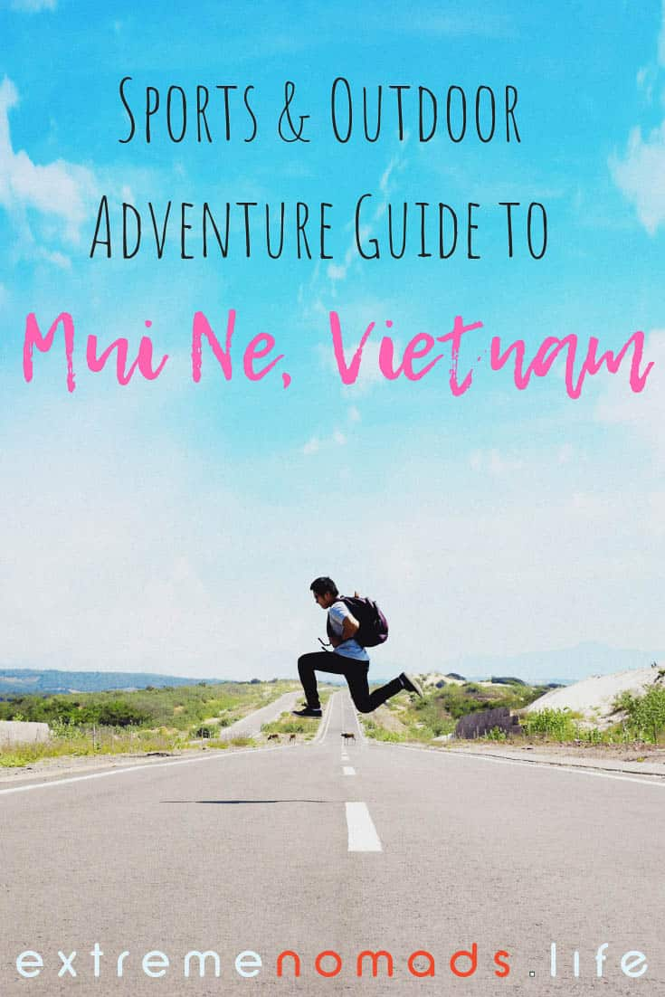 extreme sports outdoor adventure guide Mui Ne
