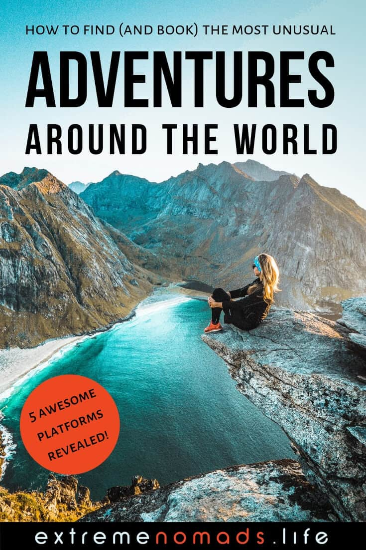 "Pinterest image of girl sitting on top of mountain with text ""how to find and book the most unusual adventures around the world"""