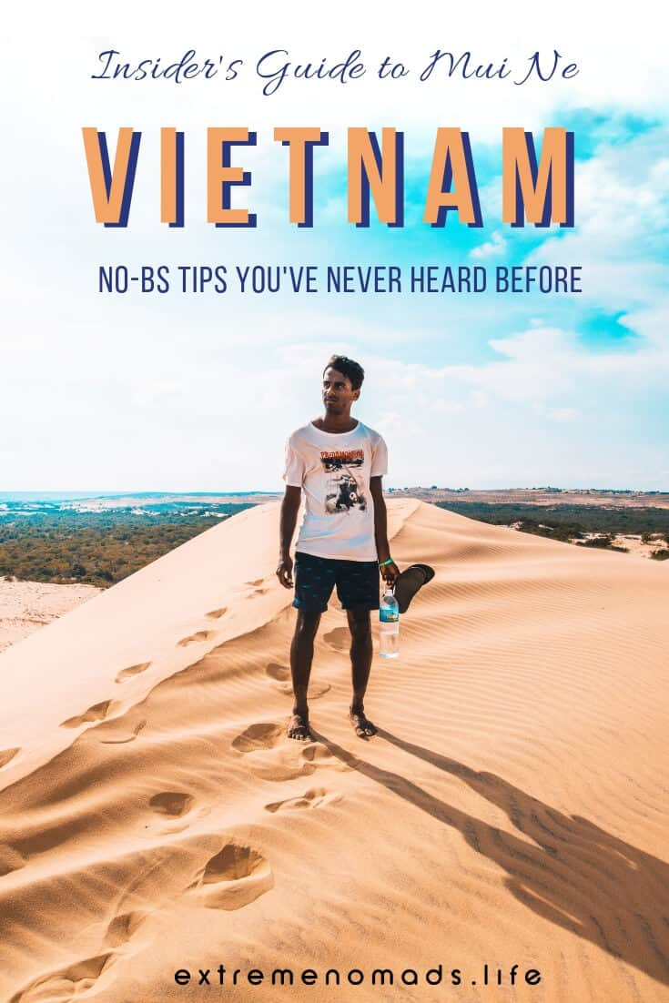Heading to Mui Ne beach? Well baby, forget the Fairy Stream and the sand dunes; this no-BS guide has everything you need to know for an offbeat adventure in Mui Ne, Vietnam (as told by a local!). Our post contains 15+ things to do in Mui Ne as well as bucketloads of insider travel tips. #vietnam #travel #adventure #asia