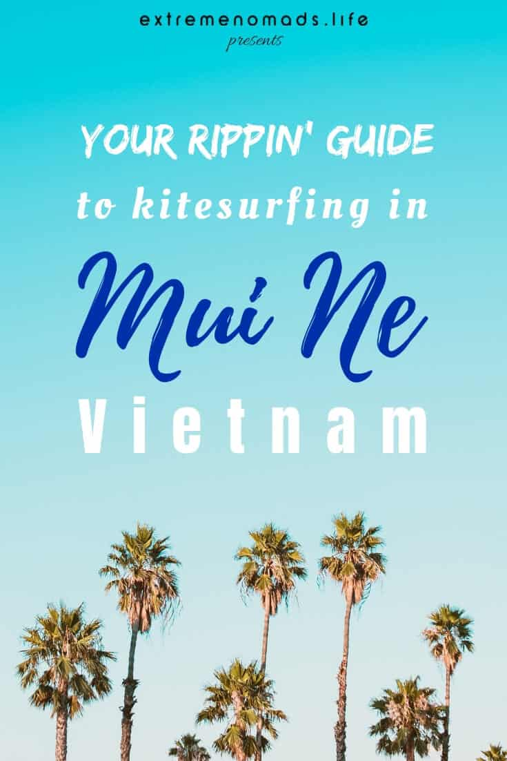 Adventure travellers headed for Mui Ne beach: this local's guide has all of the kitesurfing tips for Mui Ne, Vietnam, that you'll ever need. #travel #vietnam #asia #kitesurfing #adventure