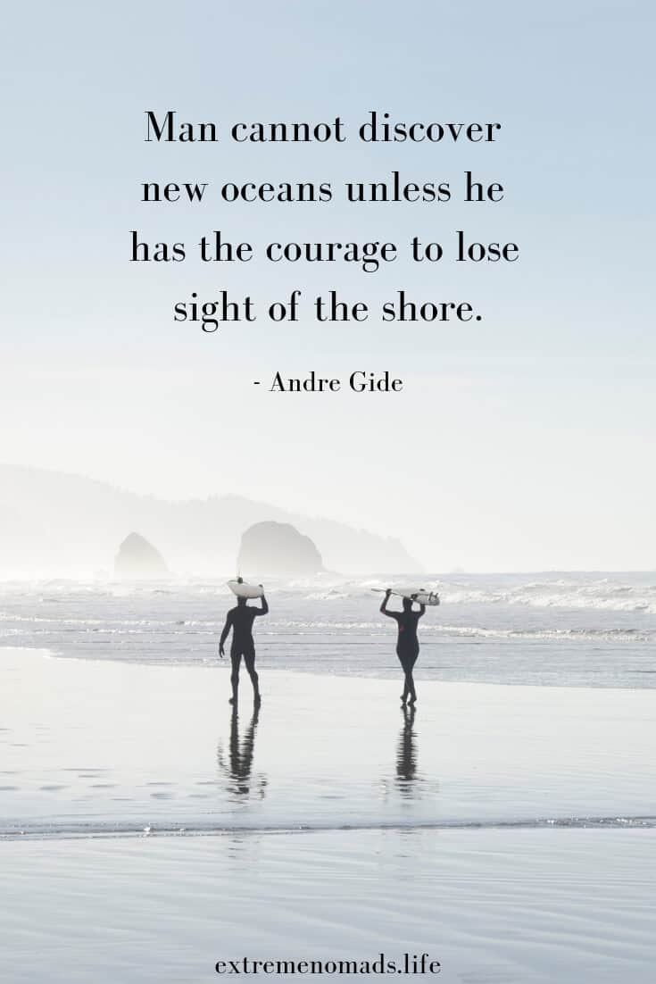 """Man cannot discover new oceans"" surf quote on image for pinterest"