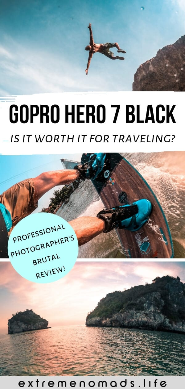 pinterest image with three pictures of action sports and caption 'gopro hero 7 black: is it worth it for traveling?""