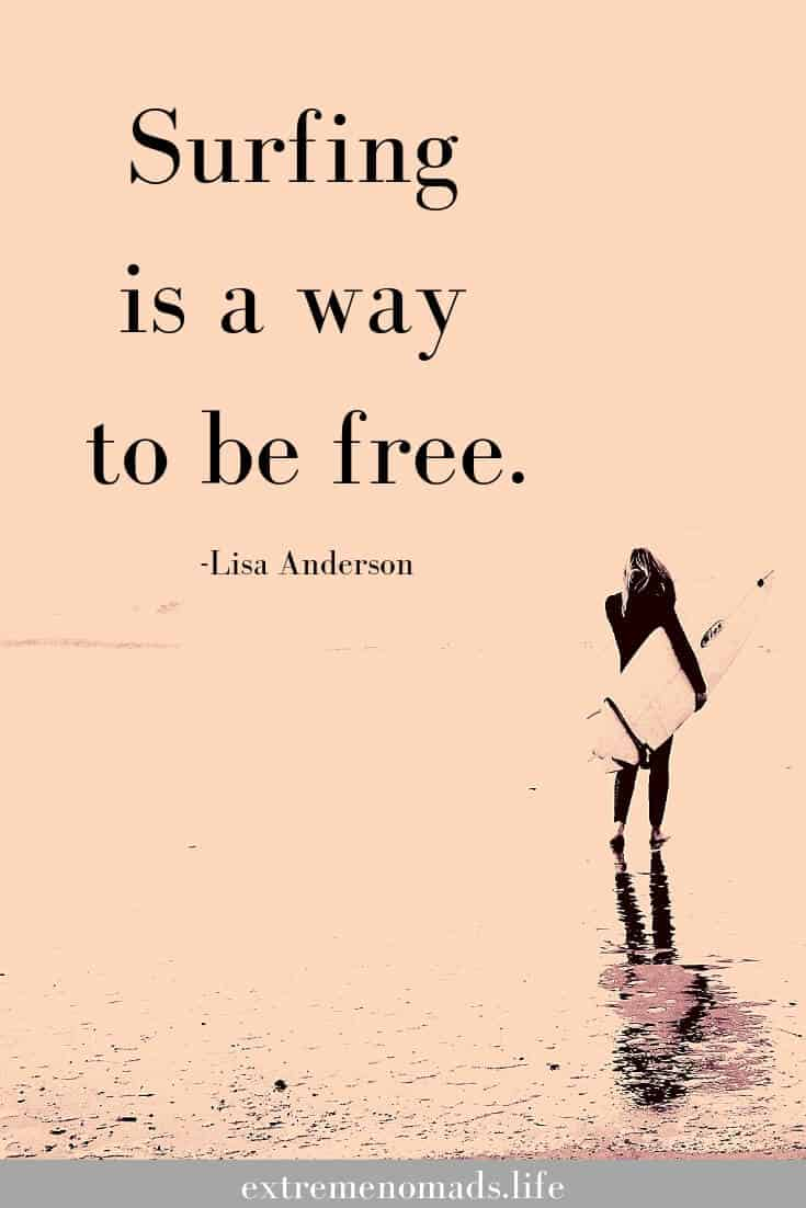 Surfing is a way to be free - surf quote for pinterest image