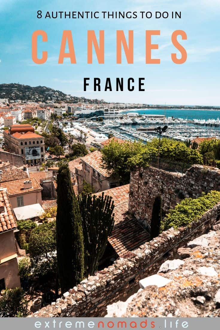 pinterest image with a view of cannes from above and title '8 authentic things to do in cannes, france'