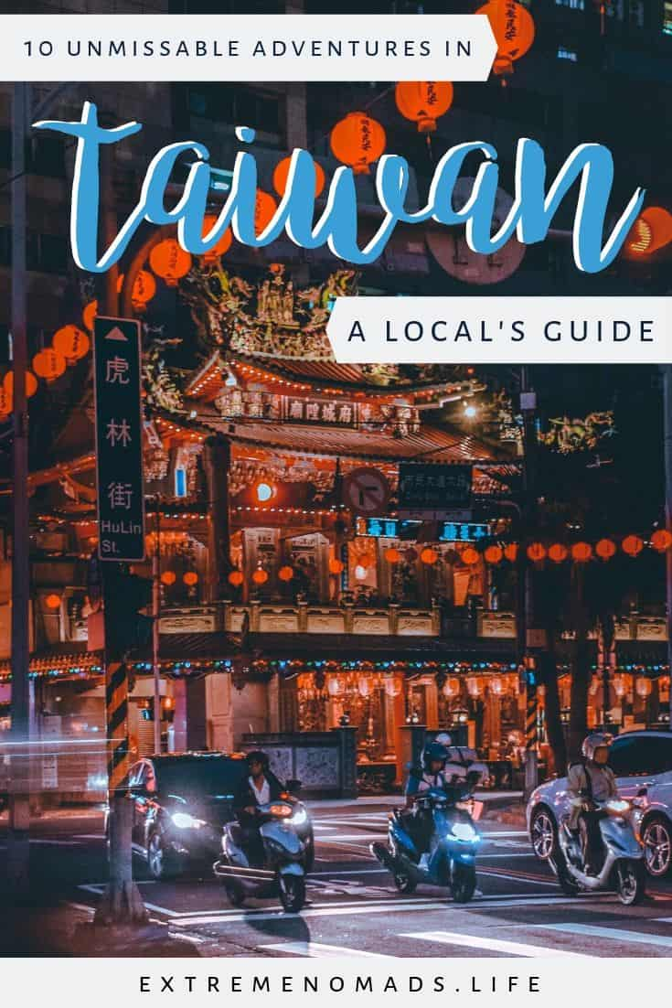 "pinterest image with night scene on the streets of a busy city in taiwan. red lanterns light a traditional taiwanese plaza and blue-ish motorbikes drive down the road in the foreground. the caption reads: ""10 unmissable adventures in taiwan: a local's guide"""