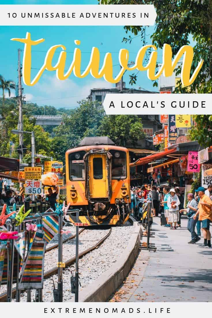 "pinterest image with a brightly coloured daytime scene at a train station. a yellow train pulling away on the tracks, which are lined with bright signposts advertising local shops.. the caption reads: ""10 unmissable adventures in taiwan: a local's guide"""