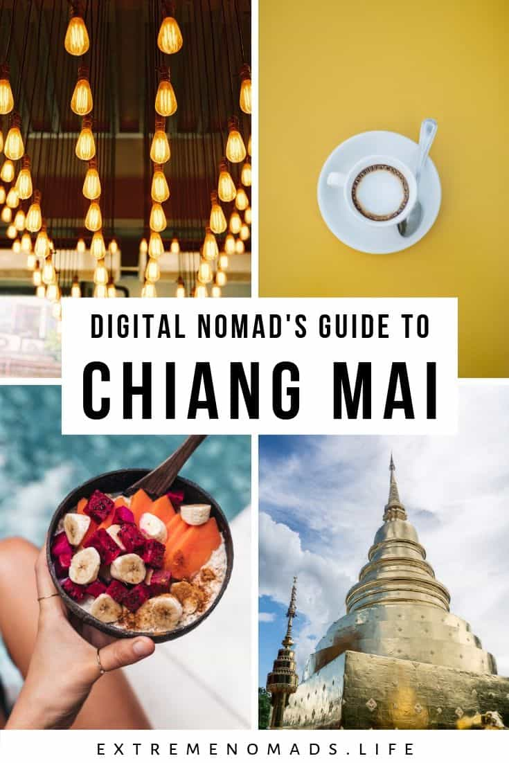 pinterest image with 4 photos: cool lightbulbs in a cafe, a cup of coffee against a yellow background, a smoothie bowl, and one of Chiang Mai's temples. There is a caption that reads: digital nomad's guide to chiang mai