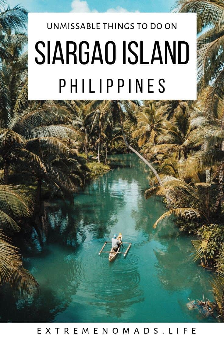 pinterest image with photo of turquoise river surrounded by palm trees and a caption that reads: unmissable things to do on siargao island