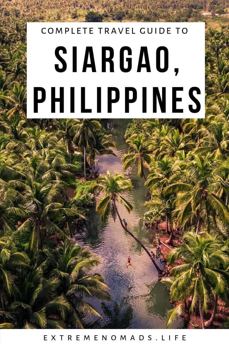 pinterest-bild mit einem bild eines dichten palmenhains und einer beschriftung, die lautet: complete travel guide to siargao, philippines
