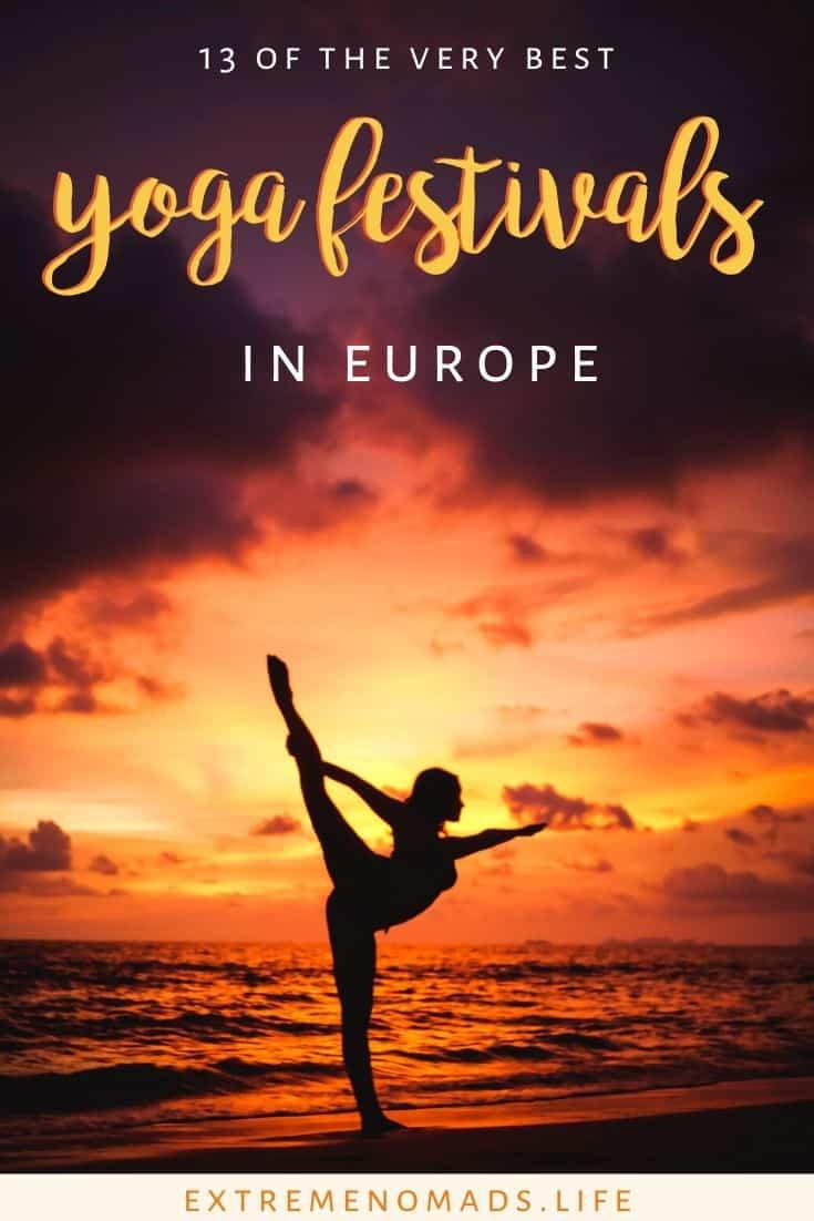 """immagine pinterest con una foto di una donna in silhouette che fa una posa di yoga e la didascalia """"13 dei migliori festival di yoga in Europa"""""""