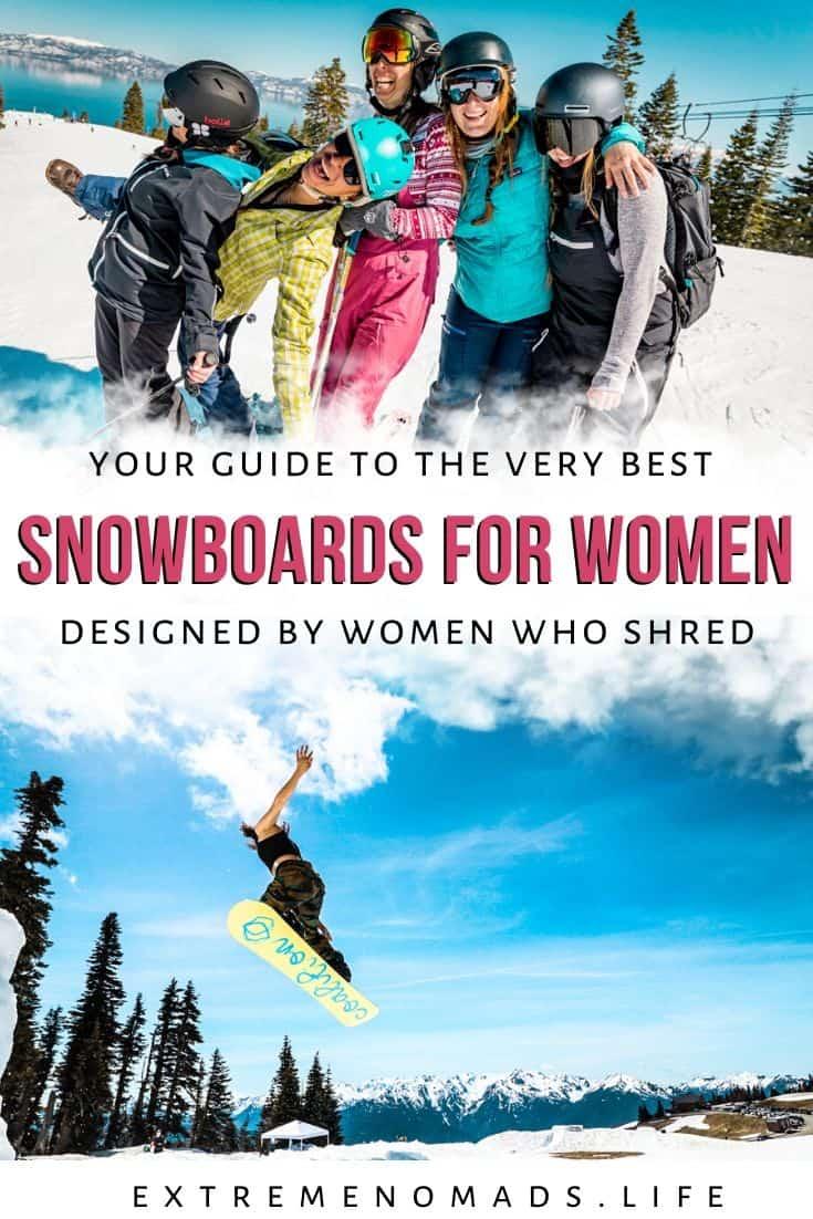 """imagen de pinterest con dos fotos - la primera es de una mujer saltando sobre su tabla de snowboard, la segunda es de un grupo de mujeres haciendo snowboard y sonriendo. el pie de foto dice """"tu guía de las mejores tablas de snowboard para mujeres, diseñadas por mujeres que hacen shred"""""""