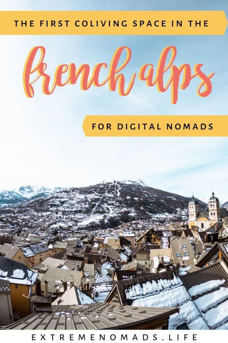 "pinterest image with a picture of Briancon and a caption that reads ""the first coliving space in the french alps for digital nomads"""