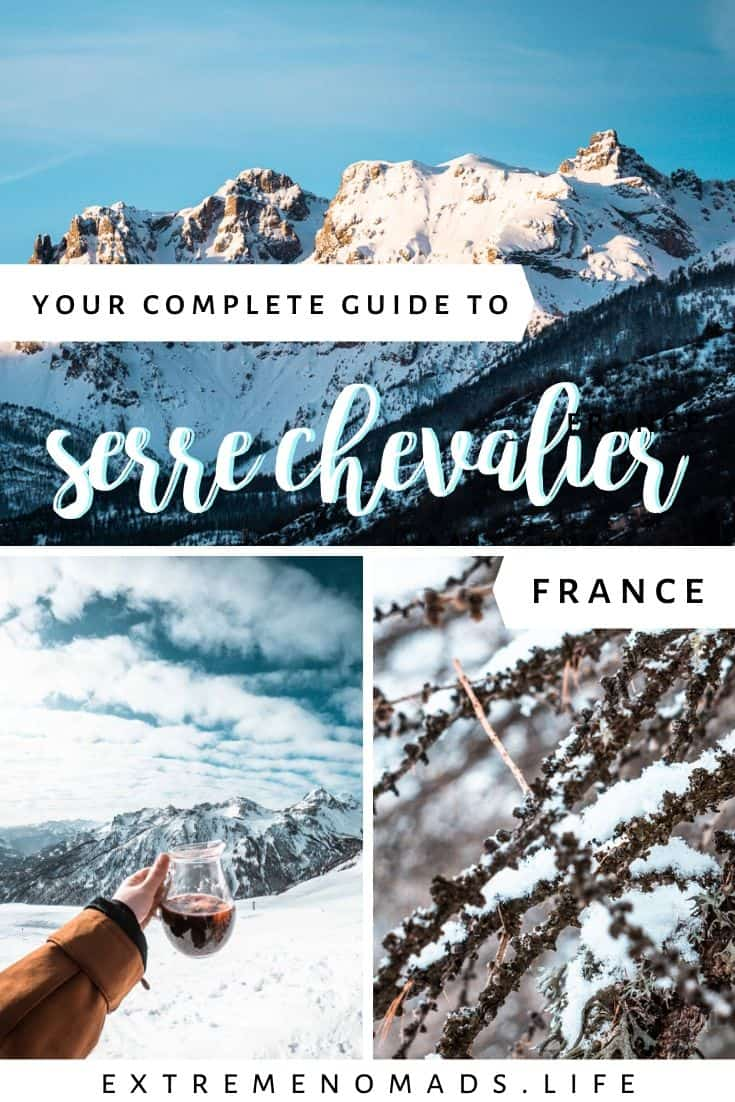 "pinterest image with three photos of serre chevalier and a caption that reads ""your complete guide to sere chevalier, france"""